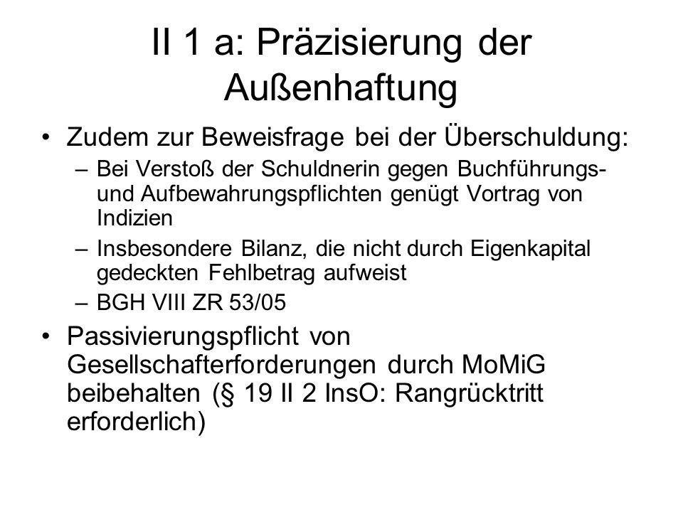 II 1 a: Präzisierung der Außenhaftung