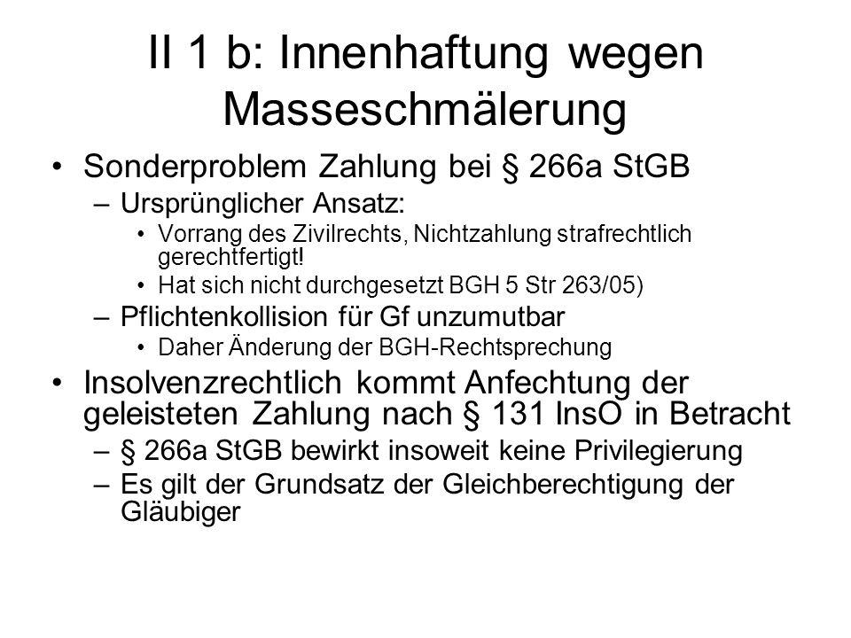 II 1 b: Innenhaftung wegen Masseschmälerung