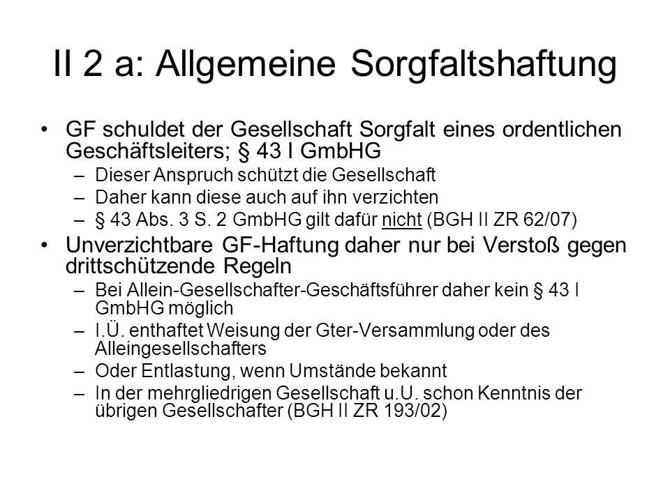 II 2 a: Allgemeine Sorgfaltshaftung