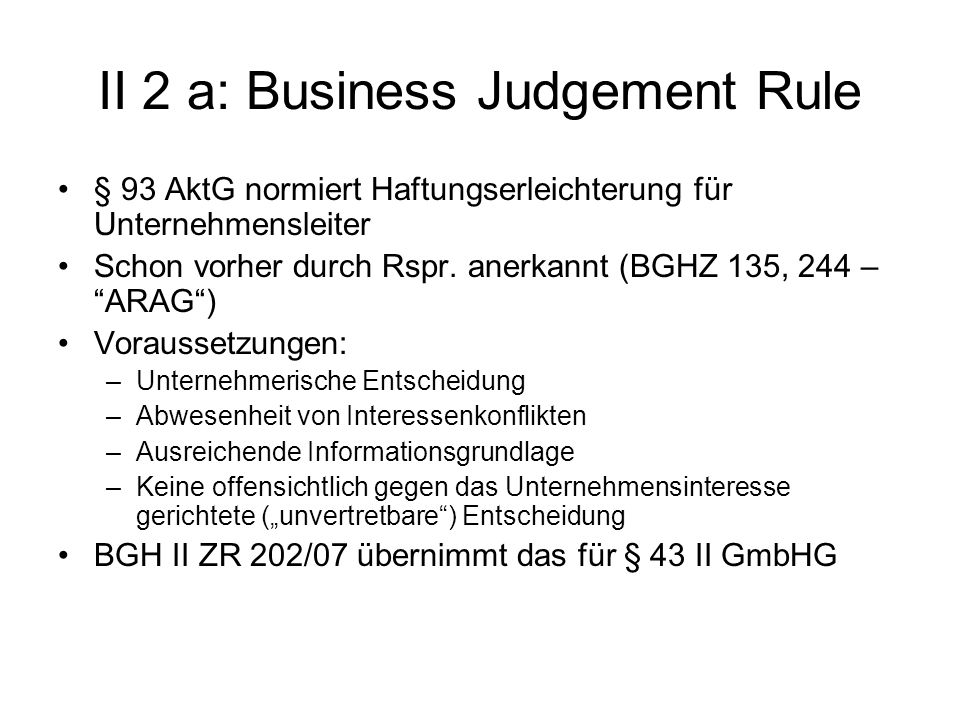 II 2 a: Business Judgement Rule