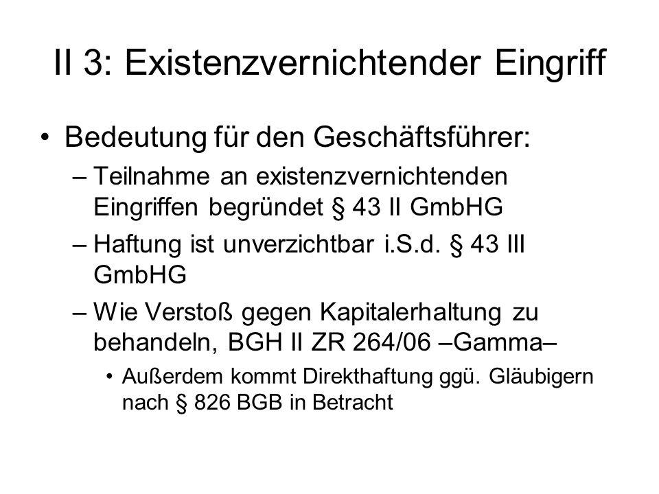 II 3: Existenzvernichtender Eingriff