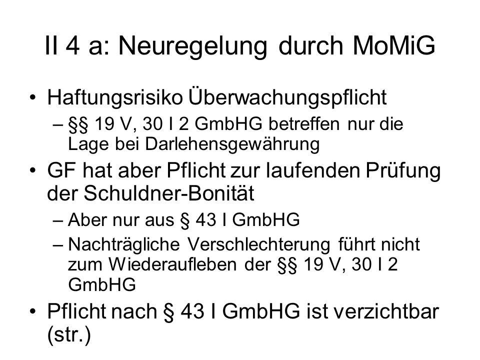 II 4 a: Neuregelung durch MoMiG