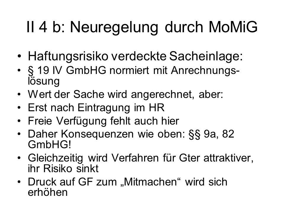 II 4 b: Neuregelung durch MoMiG
