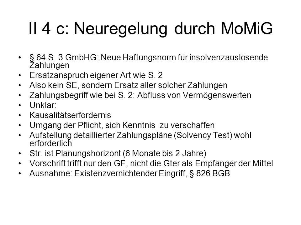 II 4 c: Neuregelung durch MoMiG