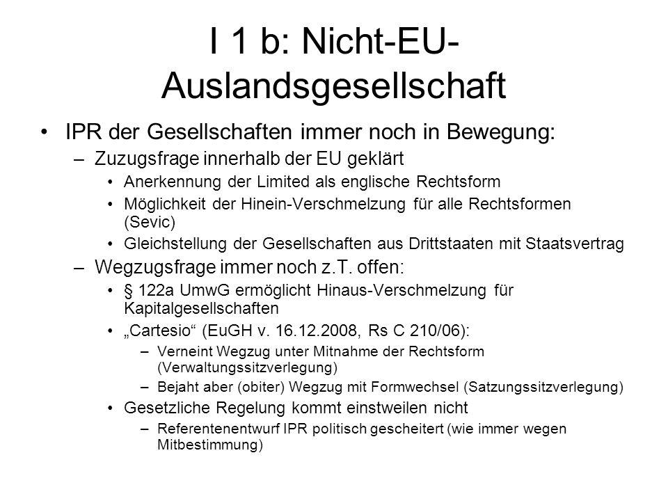 I 1 b: Nicht-EU- Auslandsgesellschaft