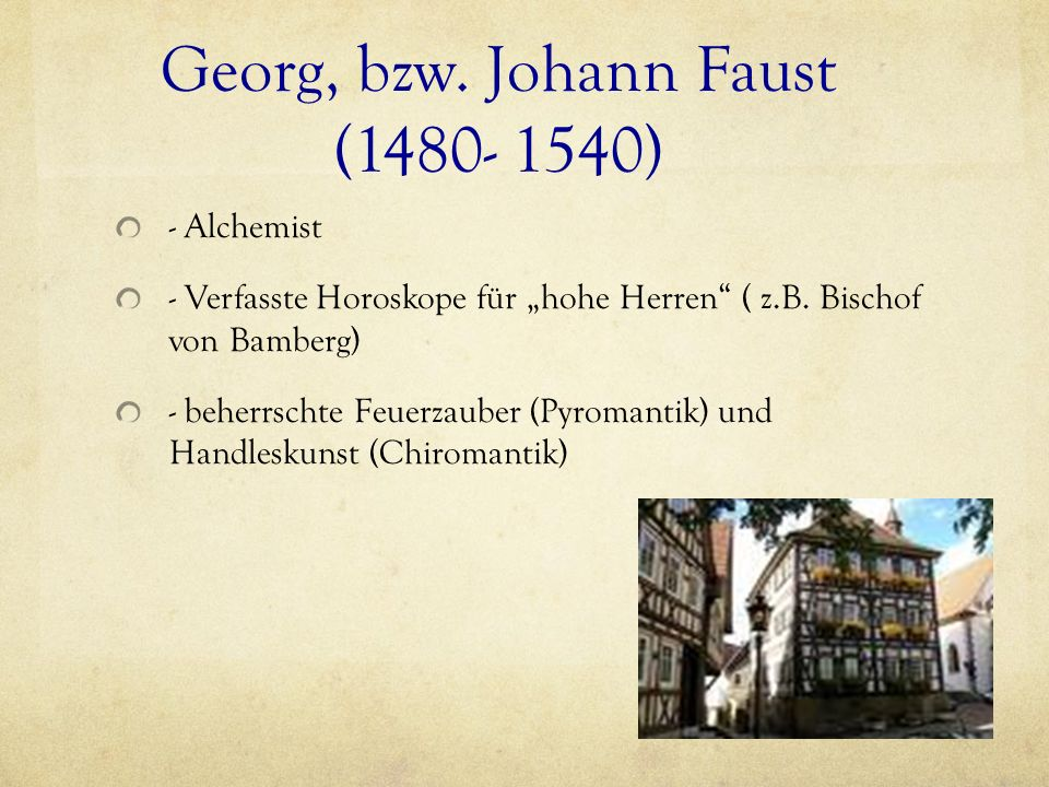 Georg, bzw. Johann Faust (1480- 1540)