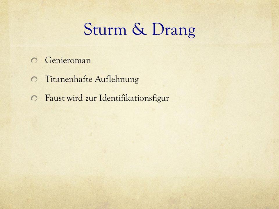 Sturm & Drang Genieroman Titanenhafte Auflehnung