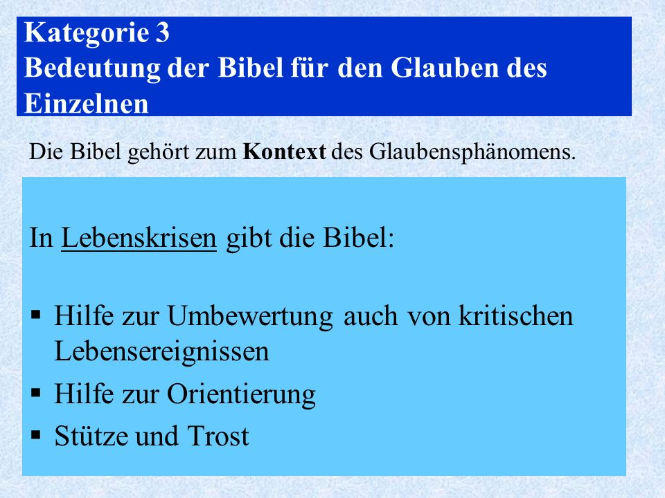 Kategorie 3 Bedeutung der Bibel für den Glauben des Einzelnen