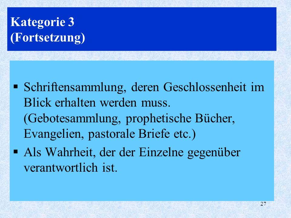Kategorie 3 (Fortsetzung)