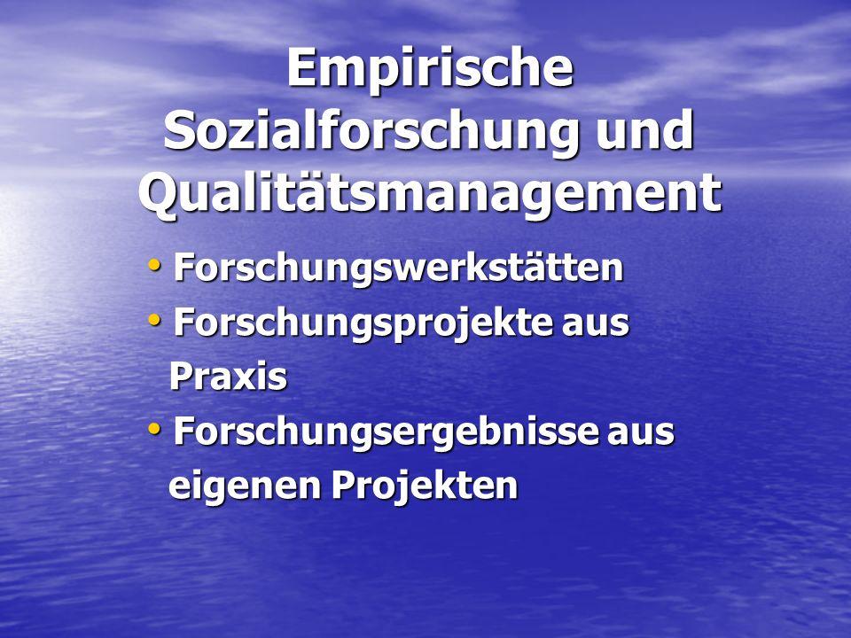 Empirische Sozialforschung und Qualitätsmanagement