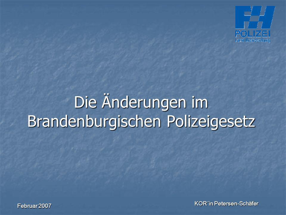 Die Änderungen im Brandenburgischen Polizeigesetz