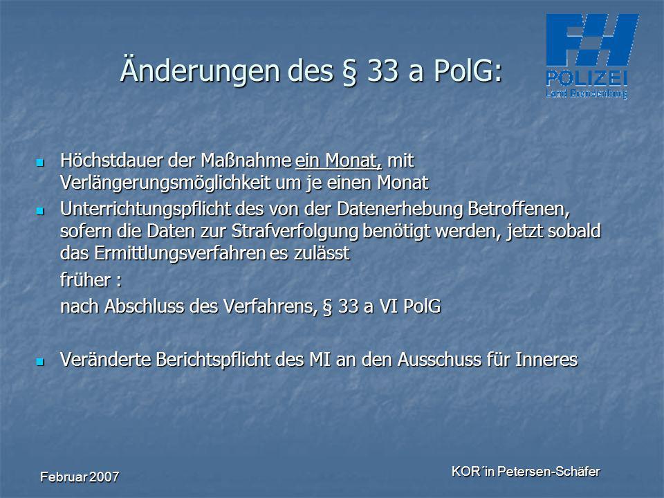 Änderungen des § 33 a PolG: