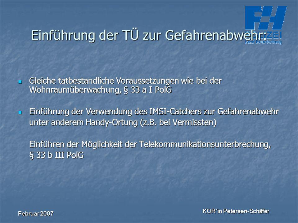 Einführung der TÜ zur Gefahrenabwehr: