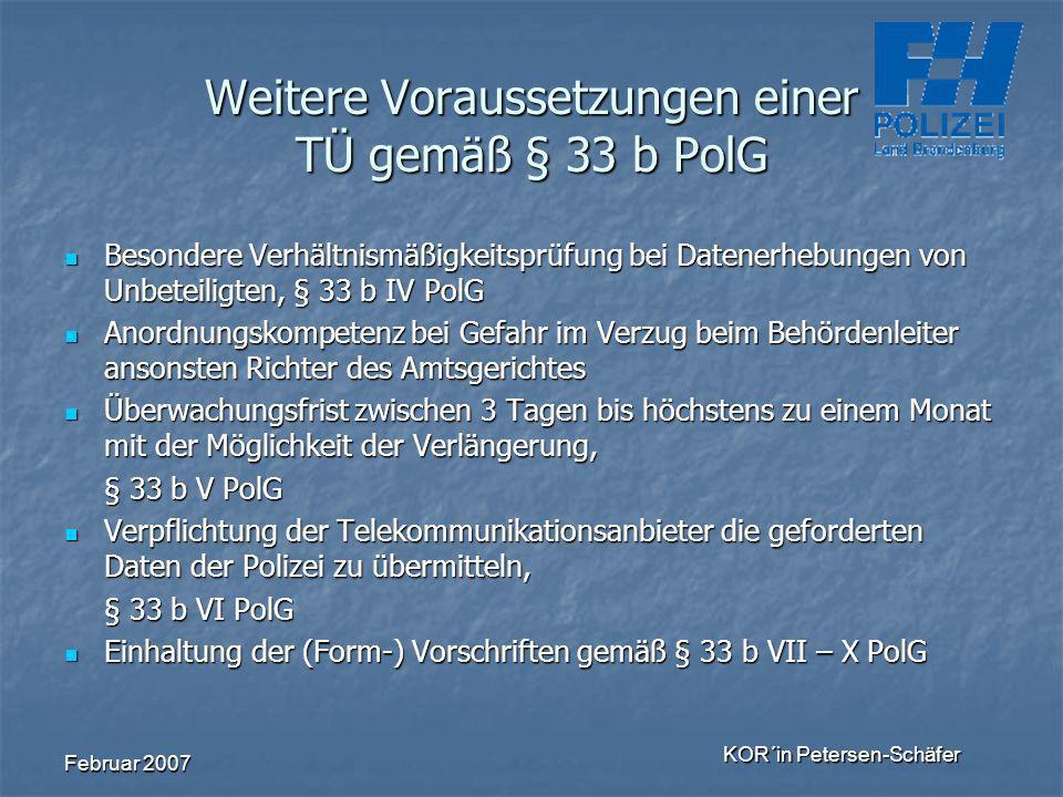 Weitere Voraussetzungen einer TÜ gemäß § 33 b PolG
