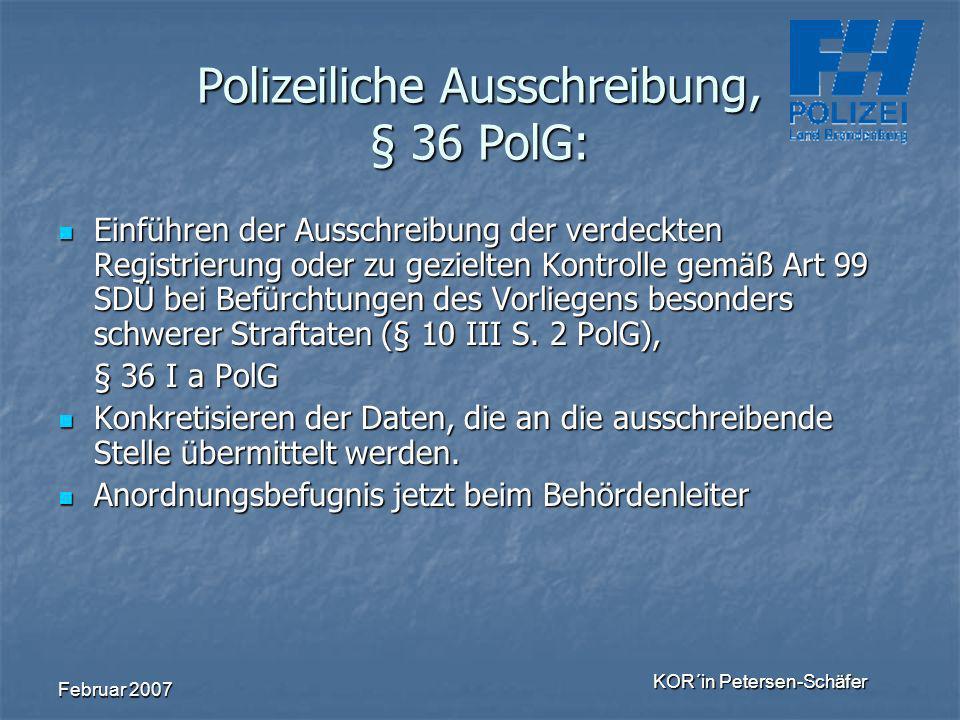 Polizeiliche Ausschreibung, § 36 PolG: