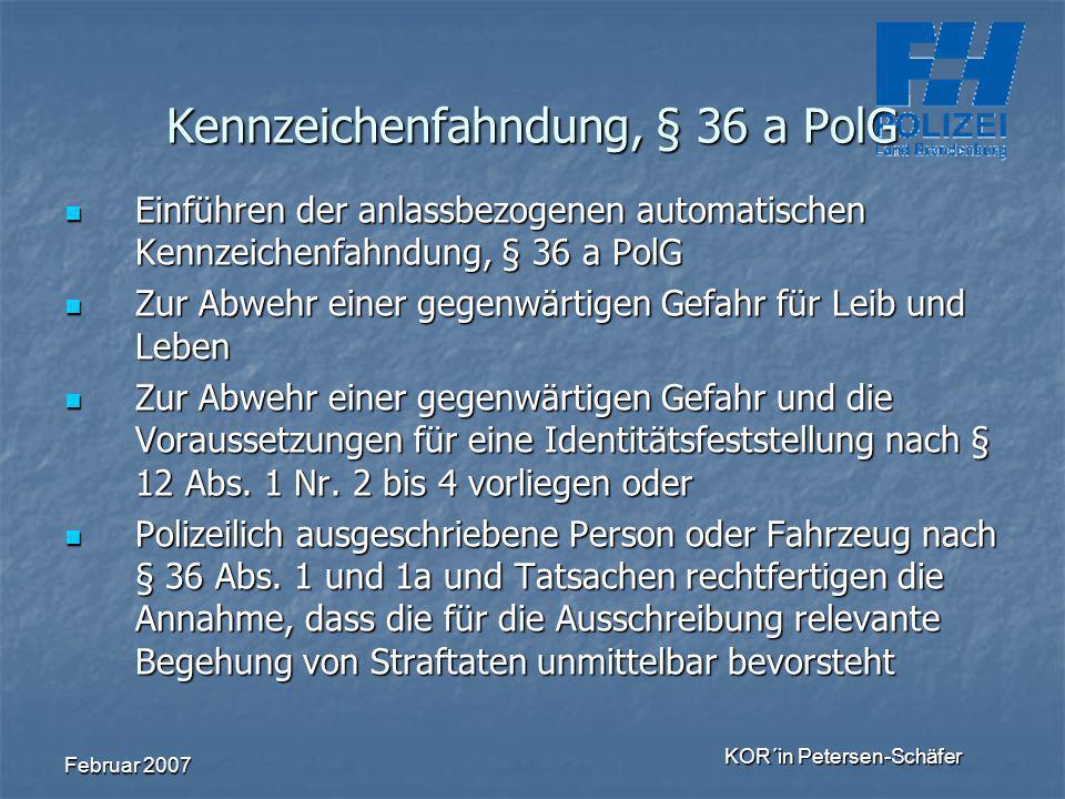 Kennzeichenfahndung, § 36 a PolG