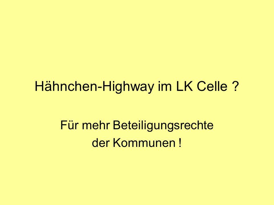 Hähnchen-Highway im LK Celle