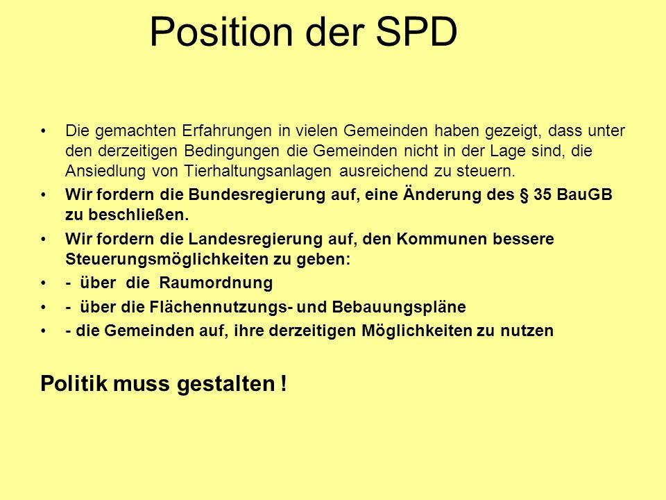 Position der SPD Politik muss gestalten !