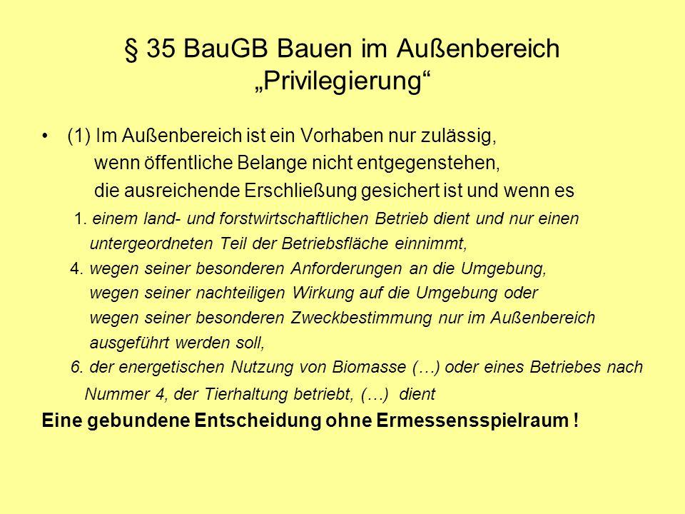 """§ 35 BauGB Bauen im Außenbereich """"Privilegierung"""
