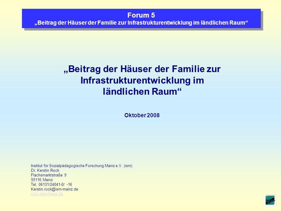 """""""Beitrag der Häuser der Familie zur Infrastrukturentwicklung im"""