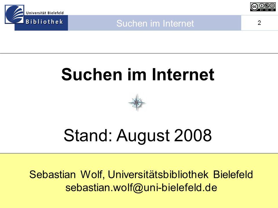 Suchen im Internet Stand: August 2008