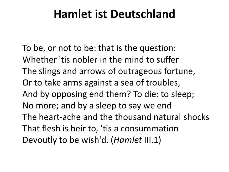 Hamlet ist Deutschland