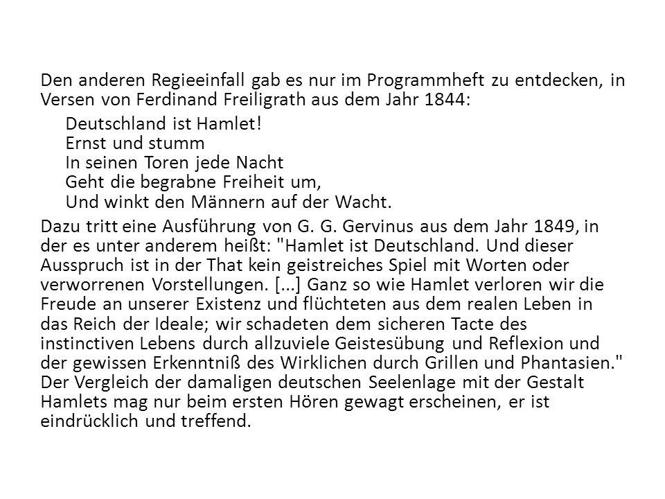 Den anderen Regieeinfall gab es nur im Programmheft zu entdecken, in Versen von Ferdinand Freiligrath aus dem Jahr 1844: