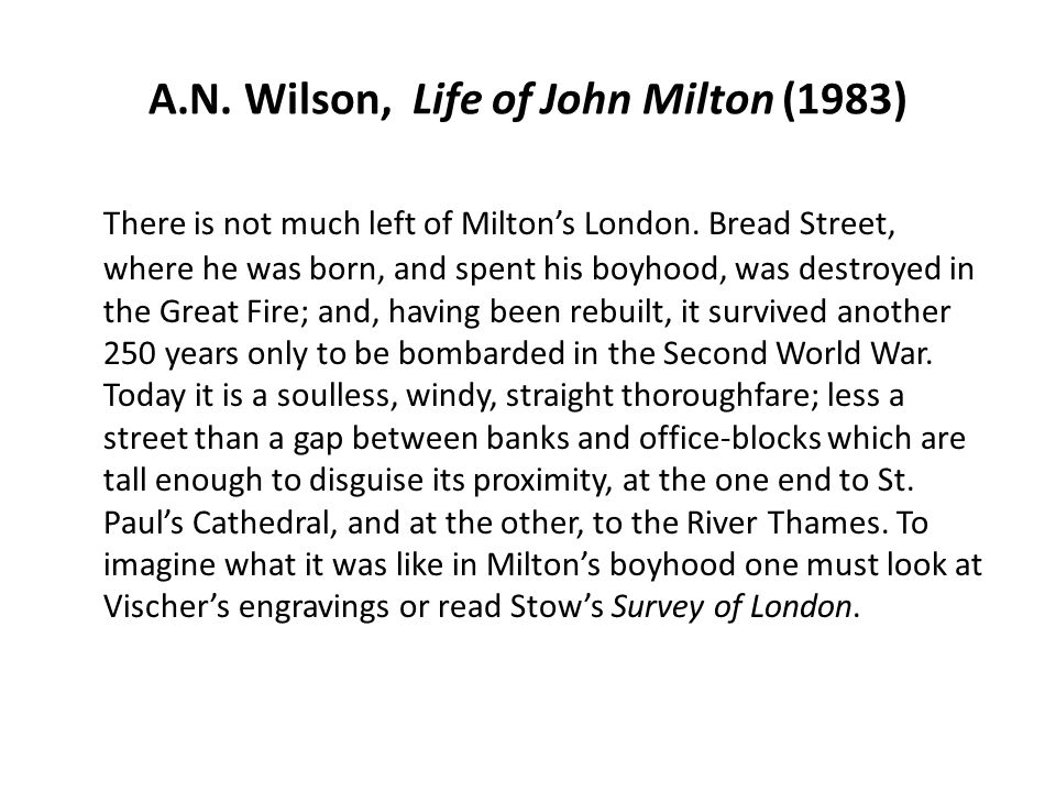 A.N. Wilson, Life of John Milton (1983)