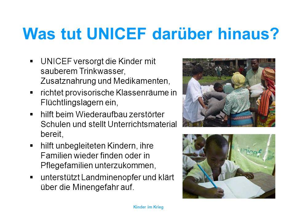 Was tut UNICEF darüber hinaus