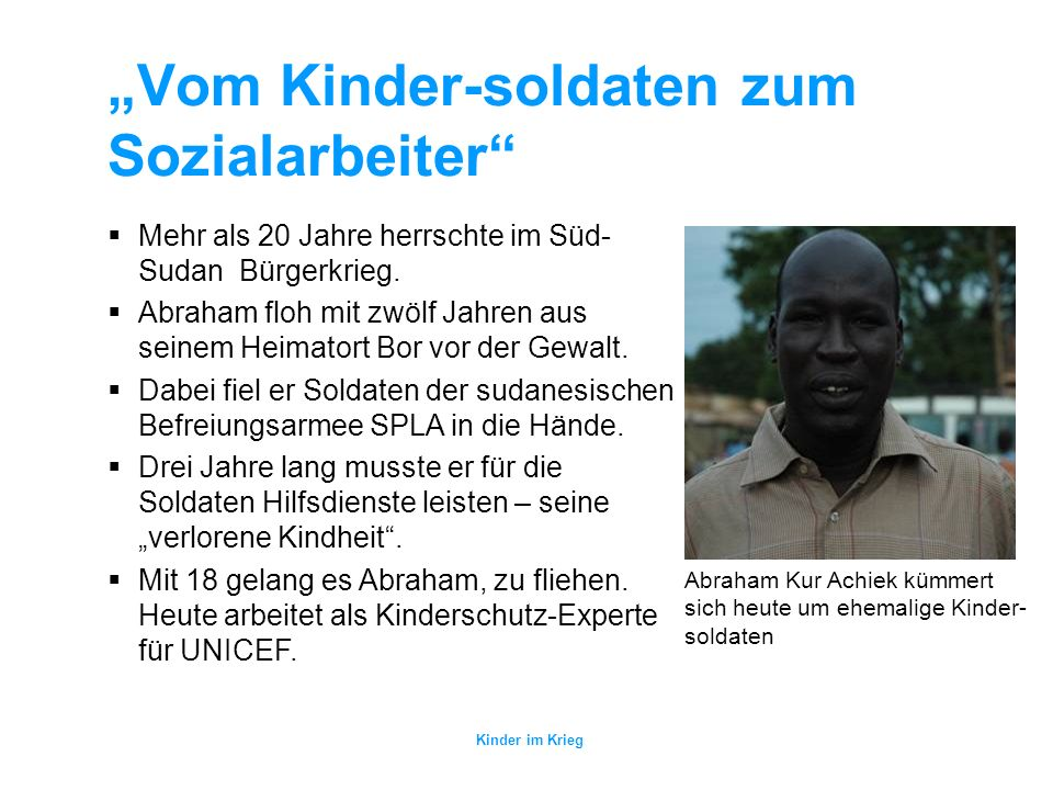 """""""Vom Kinder-soldaten zum Sozialarbeiter"""