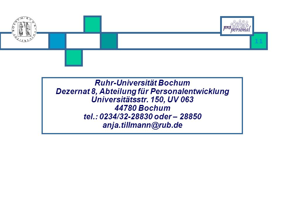 Ruhr-Universität Bochum Dezernat 8, Abteilung für Personalentwicklung Universitätsstr.