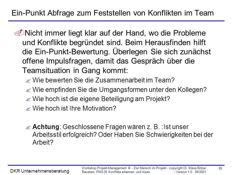 Ein-Punkt Abfrage zum Feststellen von Konflikten im Team
