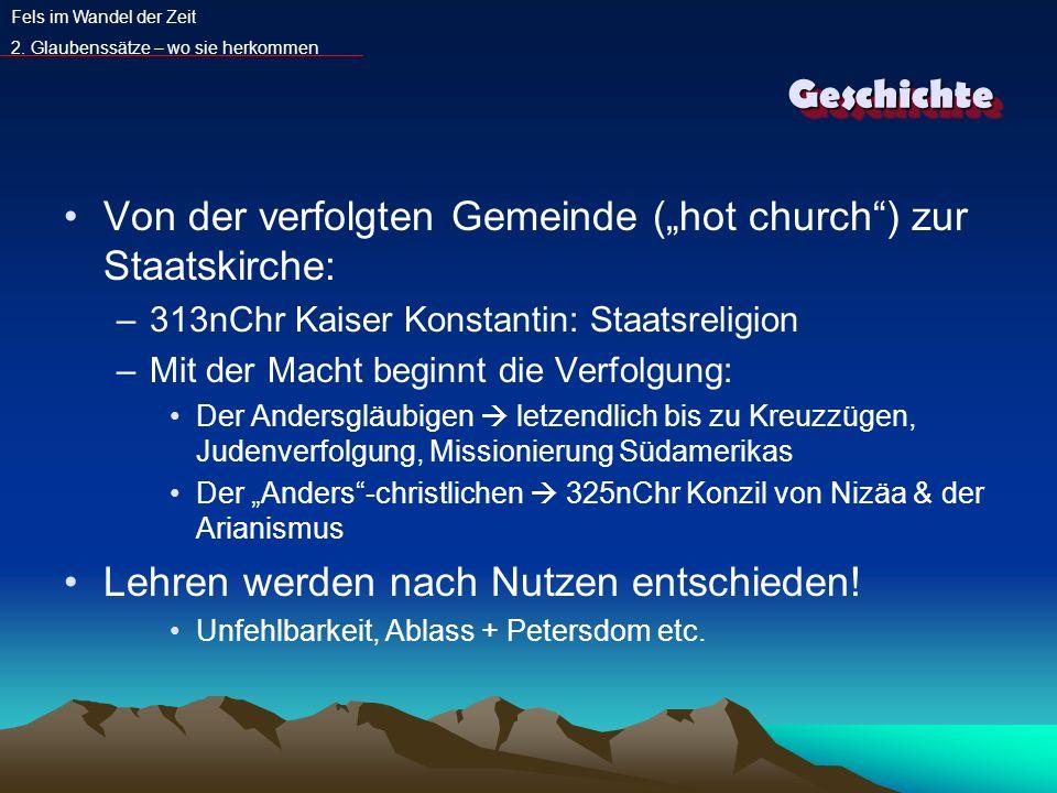 """Von der verfolgten Gemeinde (""""hot church ) zur Staatskirche:"""