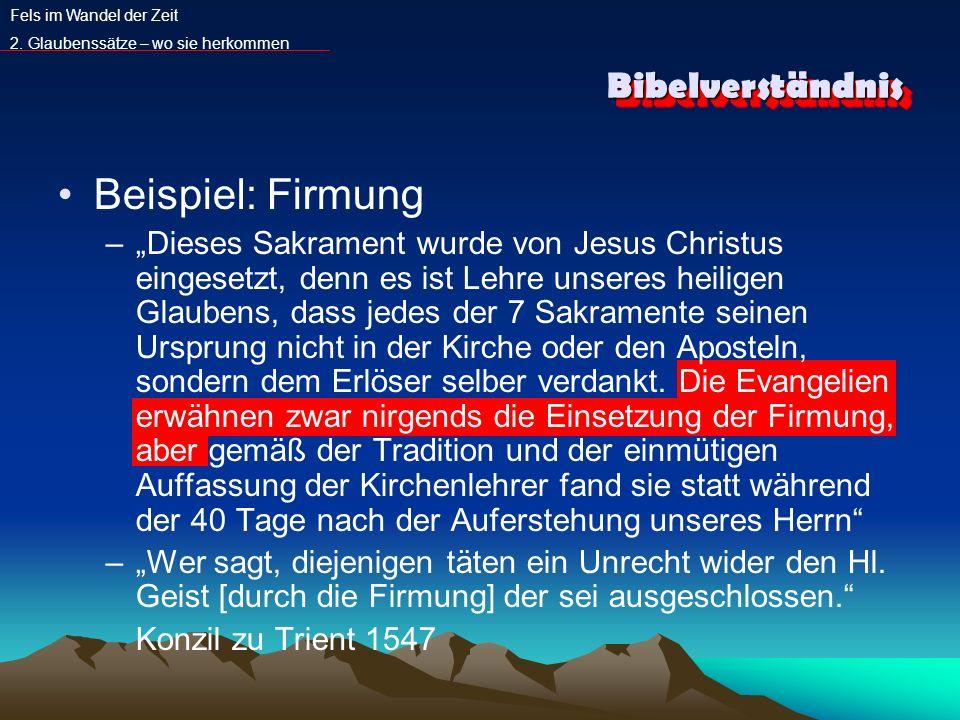Beispiel: Firmung Bibelverständnis