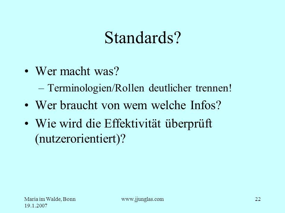 Standards Wer macht was Wer braucht von wem welche Infos