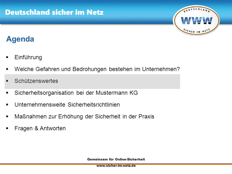 Gemeinsam für Online-Sicherheit www.sicher-im-netz.de