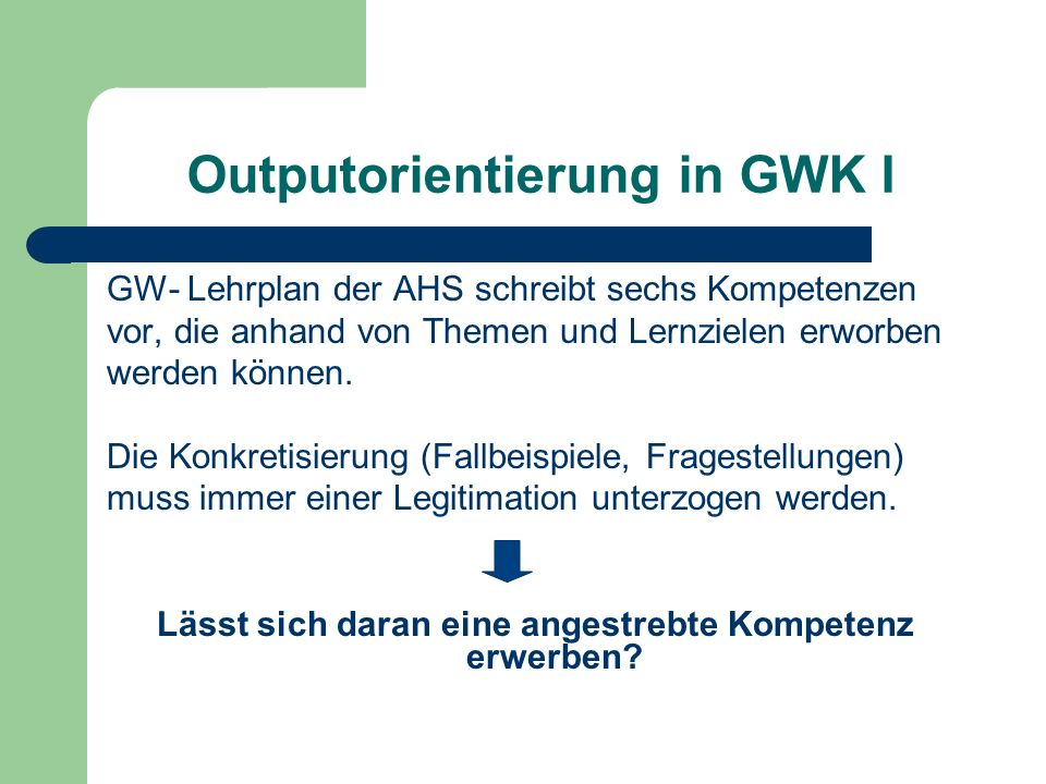Outputorientierung in GWK I