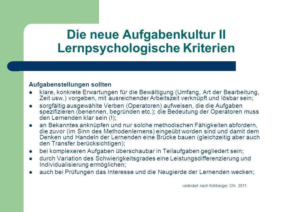 Die neue Aufgabenkultur II Lernpsychologische Kriterien