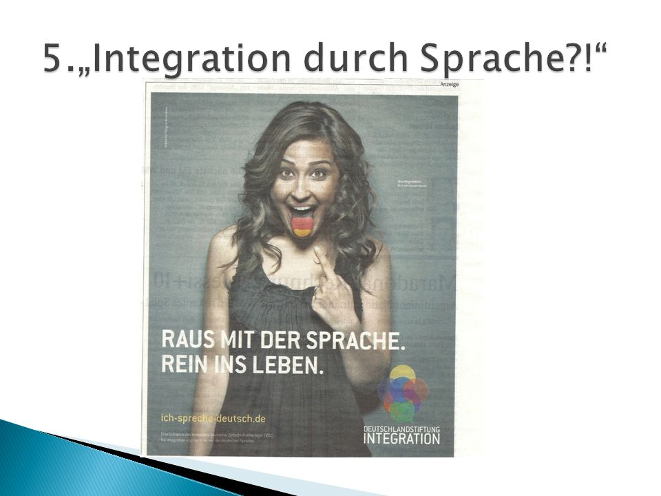 "5.""Integration durch Sprache !"