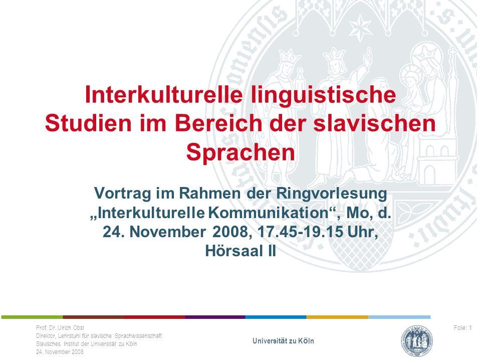 Interkulturelle linguistische Studien im Bereich der slavischen Sprachen