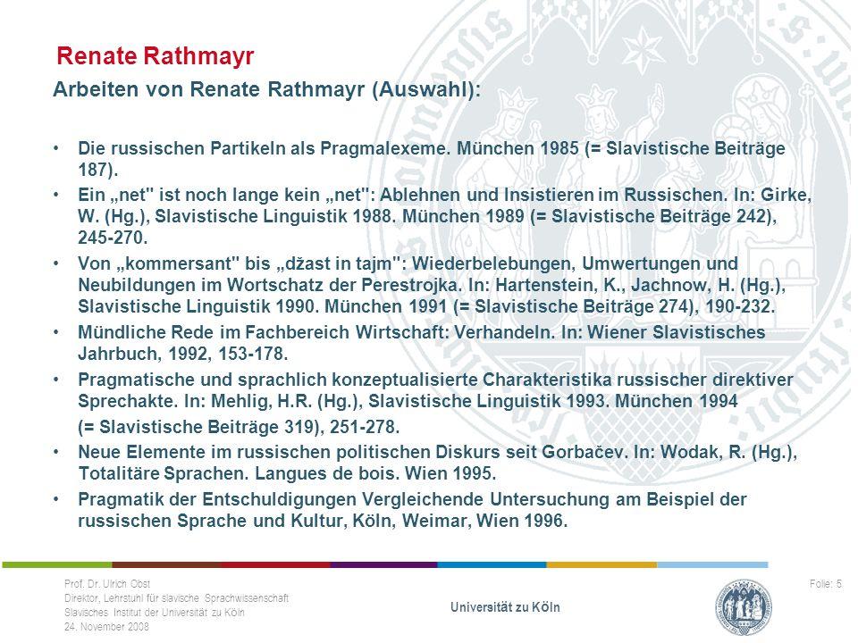 Renate Rathmayr Arbeiten von Renate Rathmayr (Auswahl):