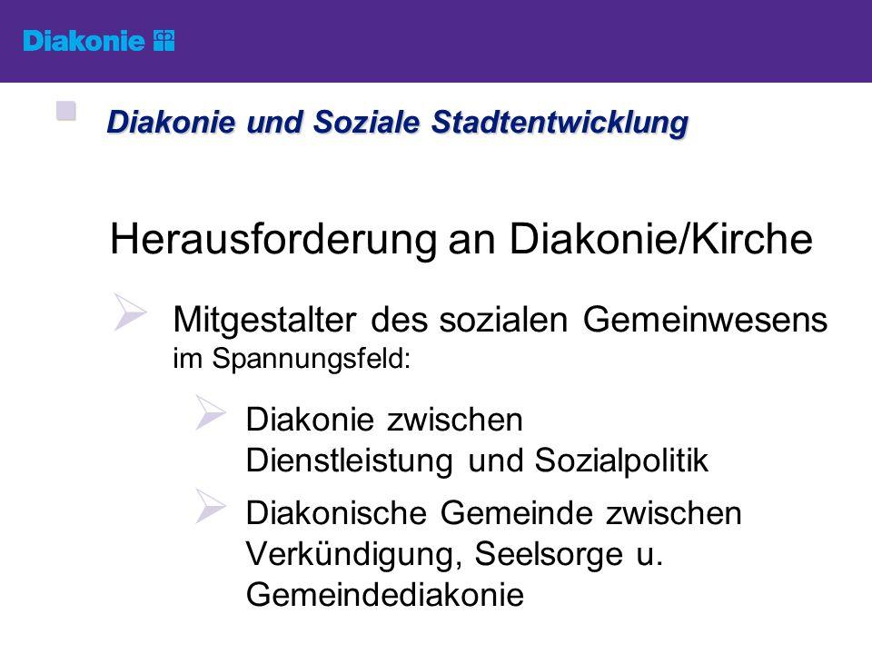 Diakonie und Soziale Stadtentwicklung