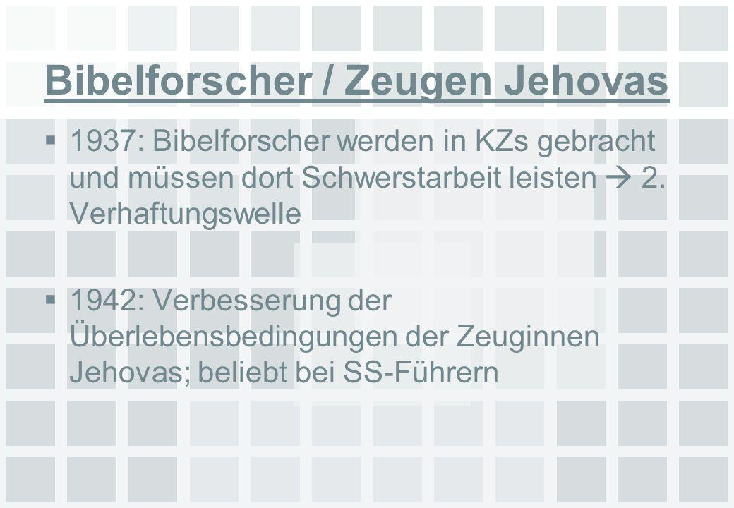 Bibelforscher / Zeugen Jehovas