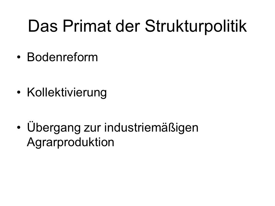 Das Primat der Strukturpolitik