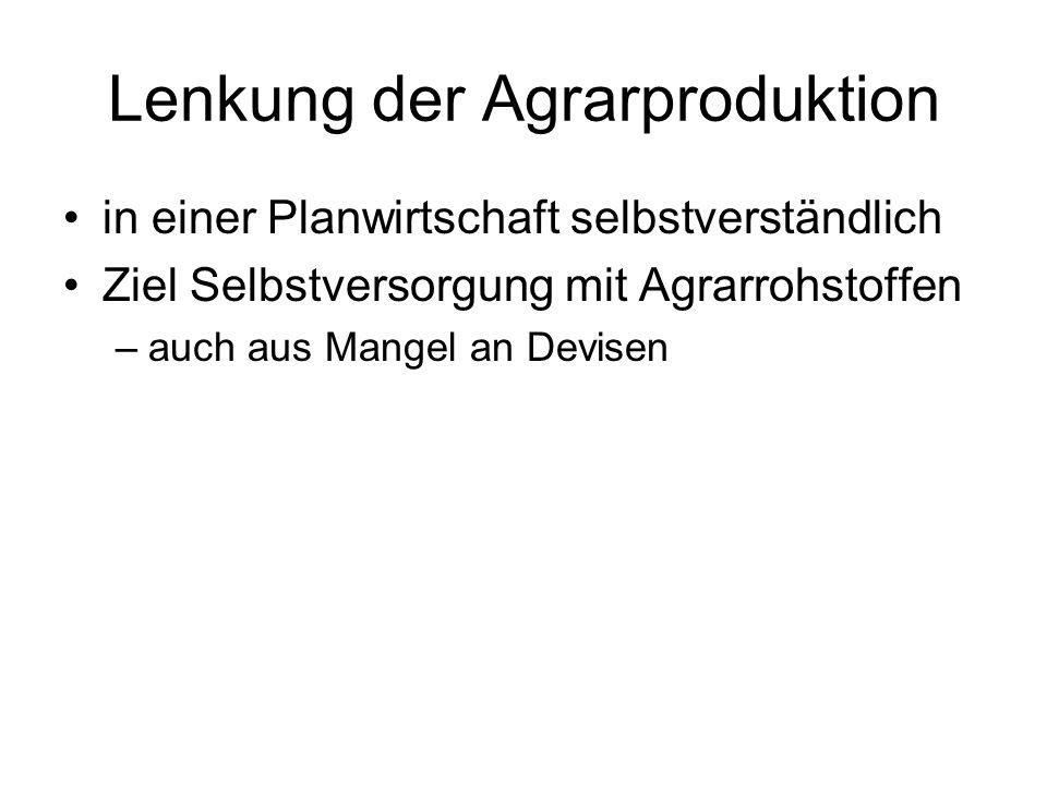 Lenkung der Agrarproduktion