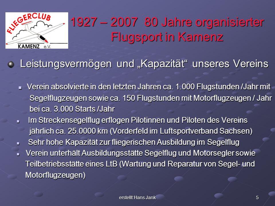 1927 – 2007 80 Jahre organisierter Flugsport in Kamenz