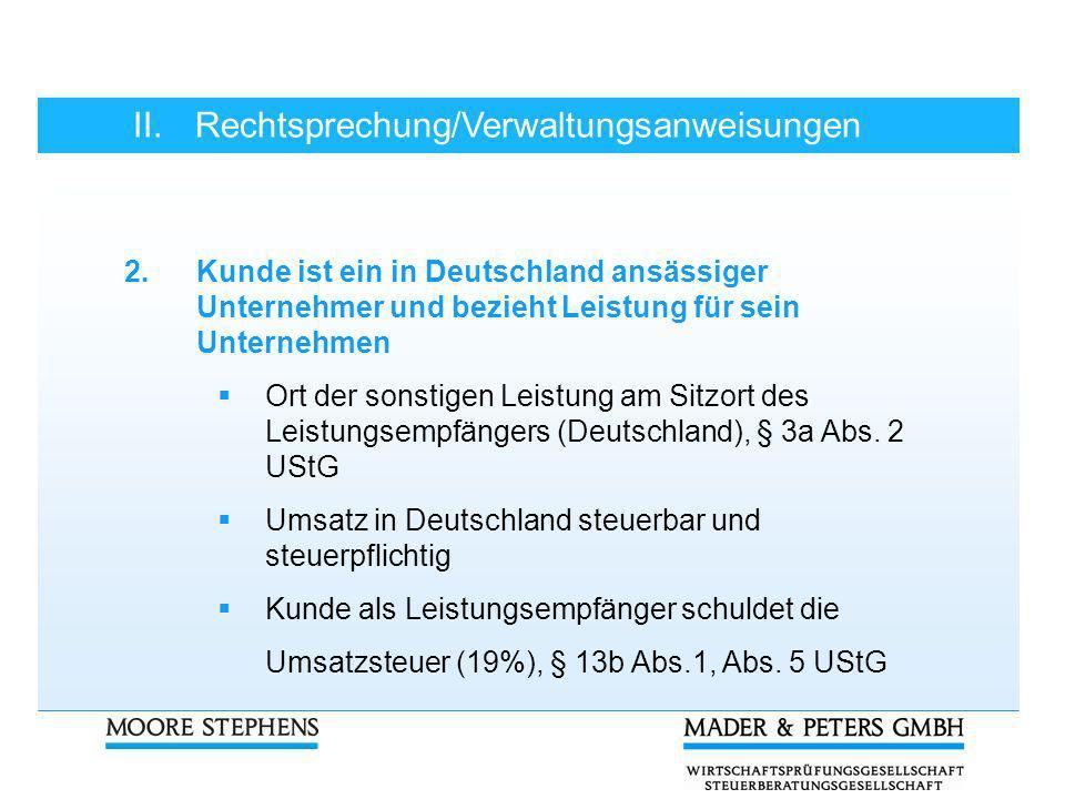 II. Rechtsprechung/Verwaltungsanweisungen