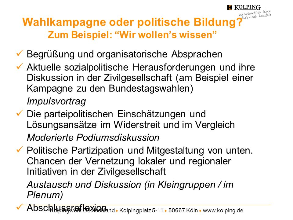 Wahlkampagne oder politische Bildung