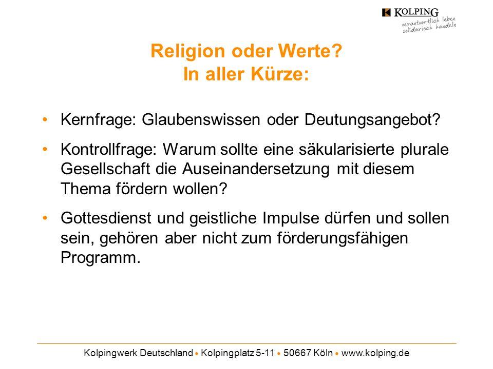 Religion oder Werte In aller Kürze: