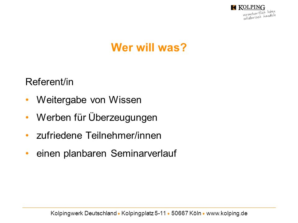 Wer will was Referent/in Weitergabe von Wissen